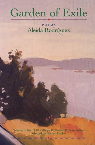 Garden of Exile: Poems: Aleida RodrÃguez