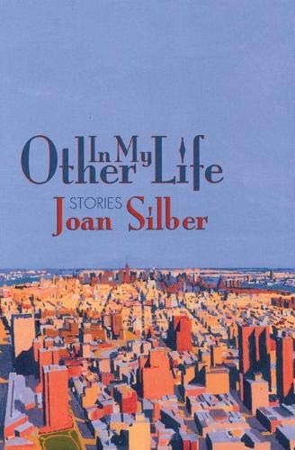 9781889330433: In My Other Life: Stories