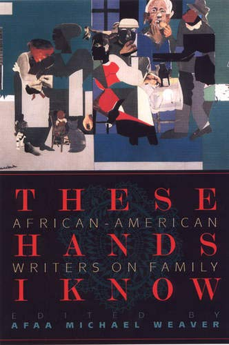 9781889330723: These Hands I Know: African-American Writers on Family