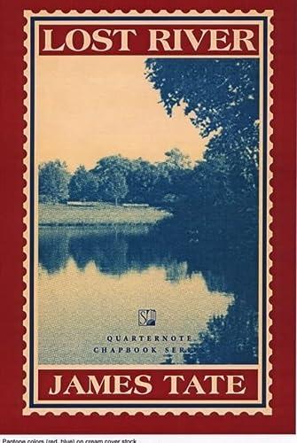 9781889330846: Lost River: A Chapbook (Quarternote Chapbook Series)