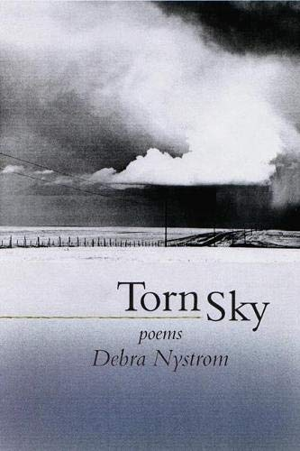 Torn Sky: Poems: Nystrom, Debra