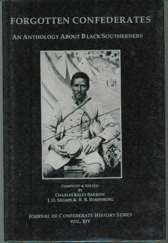 9781889332109: Forgotten Confederates: An Anthology About Black Southerners, Vol. 14
