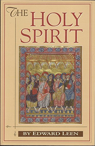 The Holy Spirit: Edward Leen