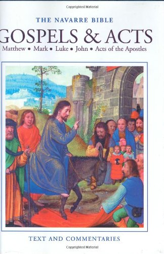 Gospels and Acts Matthew, Mark, Luke, John: Universidad de Navarra