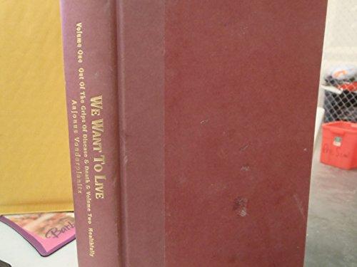 We Want to Live: The Primal Diet (2005 Expanded Edition): Aajonus Vonderplanitz