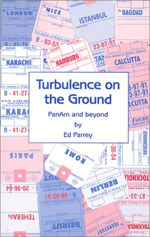 9781889361079: Turbulence on the Ground - PanAm and beyond
