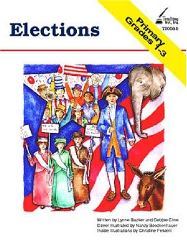 Elections, Grades 1-3: Lynne Backer/ Debbie