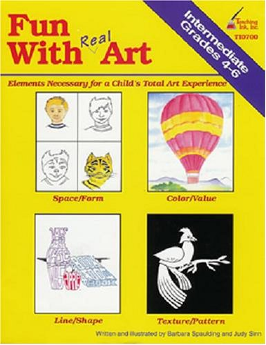 Fun with Real Art, Grades 4-6: Barbara Spaulding