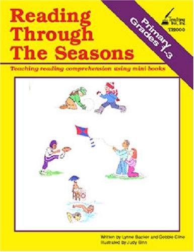 Reading Thru the Seasons Grades 1-3: Lynne Backer, Debbie