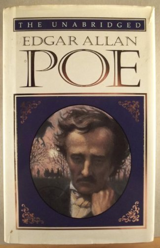 9781889372341: The Unabridged Edgar Allan Poe