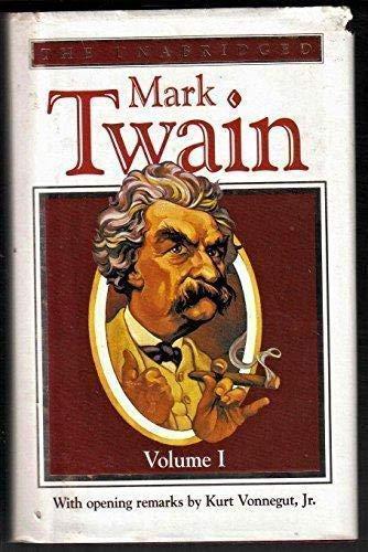 9781889372365: The Unabridged Mark Twain, Vol. 1