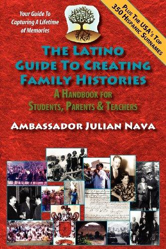 The Latino Guide to Creating Family Histories: Julian Nava