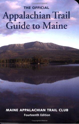 Appalachian Trail Guide to Maine(& 7 Maps): Maine Appalachian Trail
