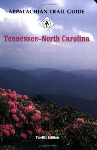 9781889386416: Appalachian Trail Guide to Tennessee-North Carolina