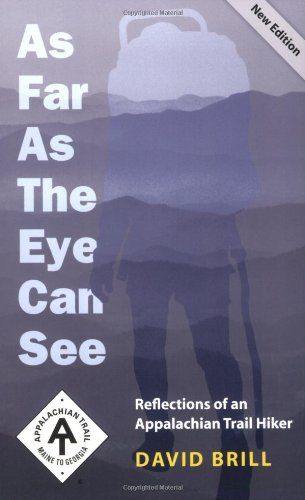 9781889386447: As Far as the Eye Can See: Reflections of an Appalachian Trail Hiker