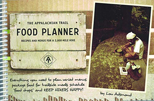 9781889386614: The Appalachian Trail Food Planner: Second Edition: Recipes and Menus for a 2,000-Mile Hike