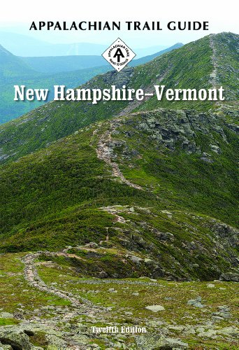 9781889386812: Appalachian Trail Guide to New Hampshire-Vermont (Appalachian Trail Guides)