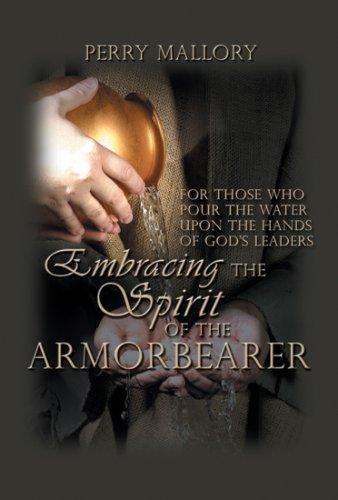 9781889389349: Embracing the Spirit of the Armorbearer