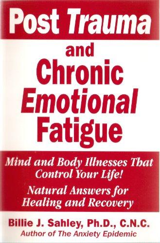 9781889391212: Post Trauma and Chronic Emotional Fatigue
