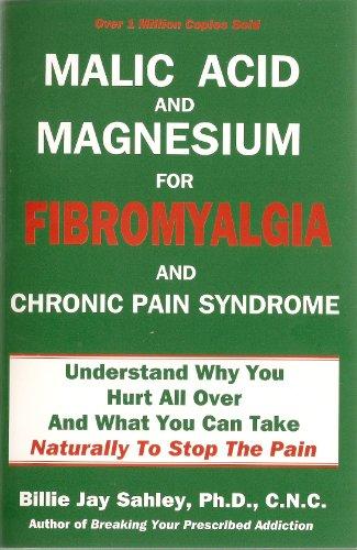 9781889391229: Malic Acid and Magnesium for Fibromyalgia and Chronic Pain Syndrome