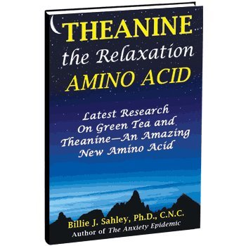 9781889391380: L-Theanine, The Relaxation Amino Acid