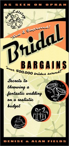 9781889392134: Bridal Bargains: Secrets to Throwing a Fantastic Wedding on a Realistic Budget