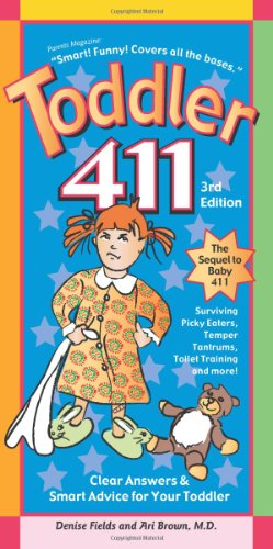 9781889392387: Toddler 411: Clear Answers & Smart Advice For Your Toddler