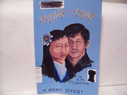 9781889406046: Kaying And Chay,A Hmong Odyssey