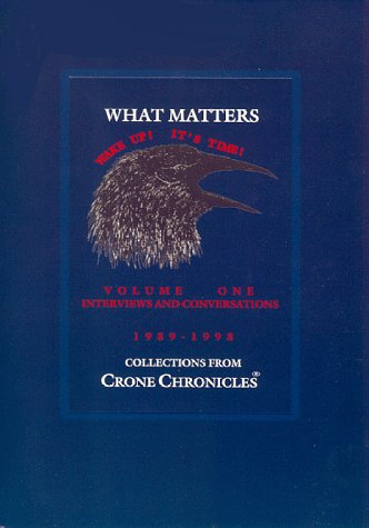 What Matters: Interviews and Conversations: Lisa E. Berg~Ann