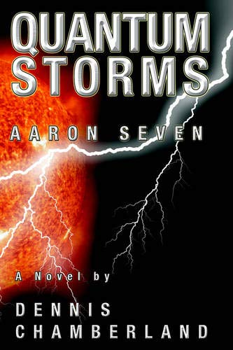 9781889422077: Quantum Storms - Aaron Seven
