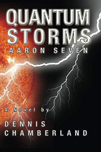 9781889422084: Quantum Storms - Aaron Seven