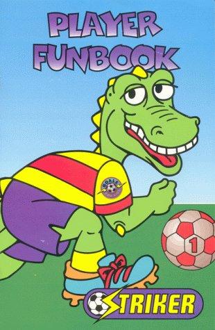 9781889424071: Striker Player Funbook #1