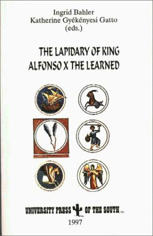9781889431154: The Lapidary of King Alphonso X The Learned