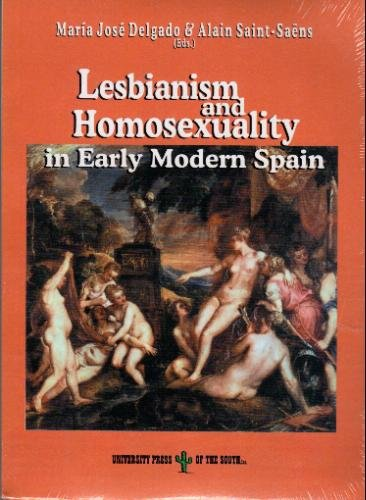 Lesbianism and Homosexuality in Early Modern Spain: Saint-Saens, Alain