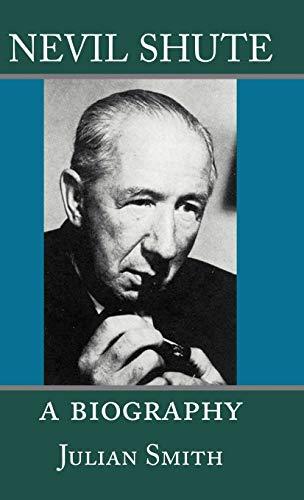 9781889439303: Nevil Shute: A Biography