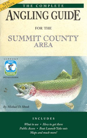 9781889450049: The Complete FlyFishing Guide for the Summit County Area (Colorado)