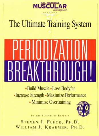 Th Ultimate Training System: Periodization Breakthrough!