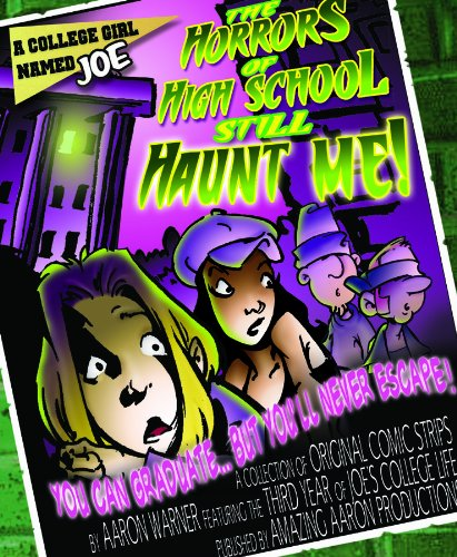 9781889509112: A College Girl Named Joe: The Horrors of High School Still Haunt Me!