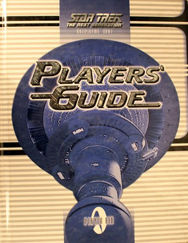 Player's Guide (Star Trek: The Next Generation Roleplaying Game) (1889533033) by Ross A. Isaacs; Robin Laws; Steve Long