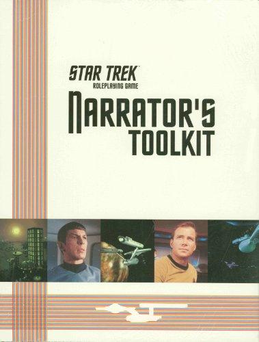 Star Trek Roleplaying Game: Narrator's Toolkit: Last Unicorn Games