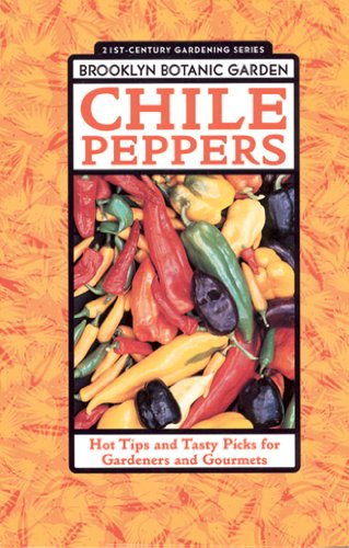 9781889538136: Chile Peppers (Brooklyn Botanic Garden All-Region Guide)