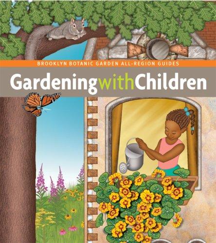 9781889538303: Gardening with Children (Brooklyn Botanic Garden All-Region Guide)