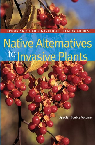 9781889538747: Native Alternatives to Invasive Plants (Brooklyn Botanic Garden All-Region Guide)
