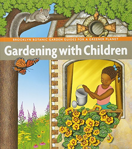9781889538785: Gardening with Children (BBG Guides for a Greener Planet)