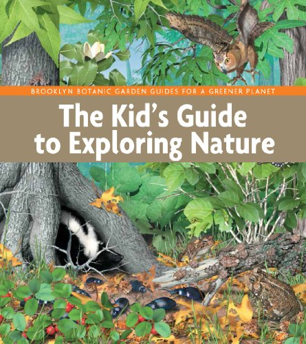 9781889538884: The Kid's Guide to Exploring Nature (BBG Guides for a Greener Planet)