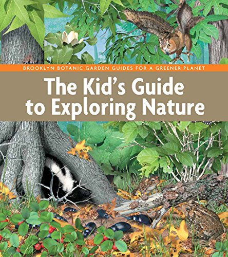9781889538891: The Kid's Guide to Exploring Nature (BBG Guides for a Greener Planet)