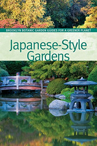 9781889538914: Japanese-Style Gardens (BBG Guides for a Greener Planet)