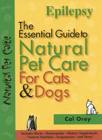 9781889540344: Epilepsy: The Essential Guide to Natural Pet Care