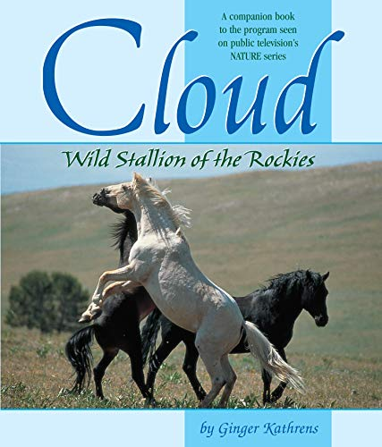 [signed] Cloud Wild Stallion of the Rockies