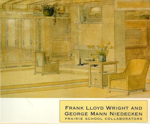 9781889541013: Frank Lloyd Wright and George Mann Niedecken: Prairie School Collaborators